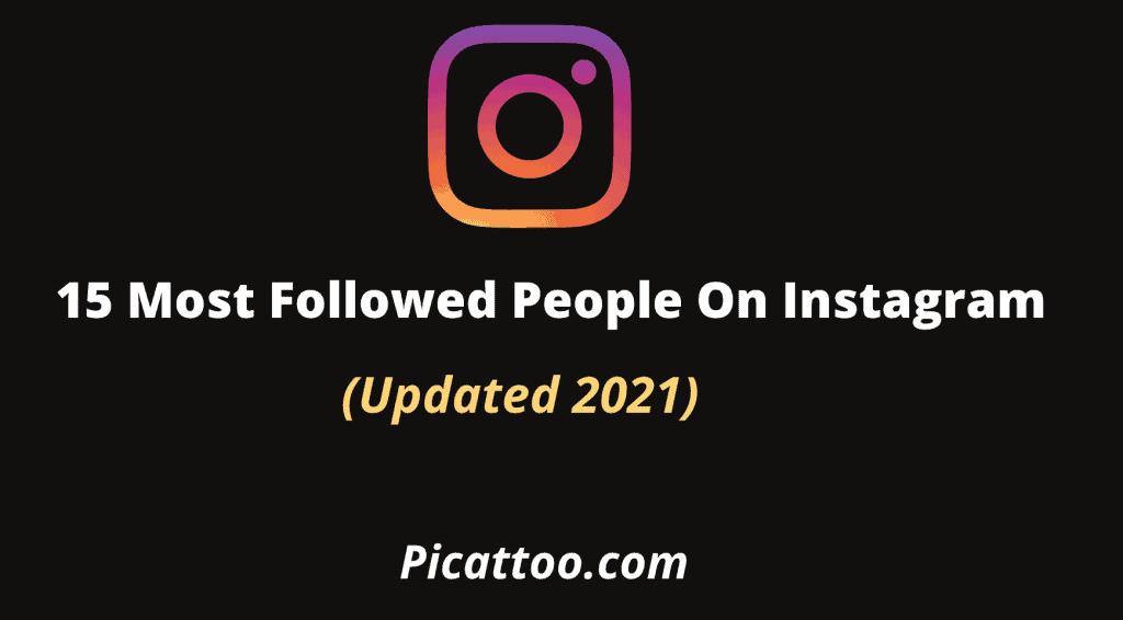 Most followed people on Instagram